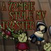 Un Zombie robó mi tostadora juego
