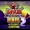 Bowja el Ninja 2 interior compuesto de Bigmans juego