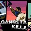 Gangsta Killa juego