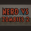 Nerd vs Zombies 2 juego