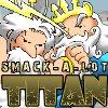 Smack-A-Lot Titan juego