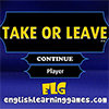 Take or Leave juego